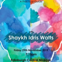 Seeking Well-bring and Certainty: A Practical Guide - Shaykh Idris Watts